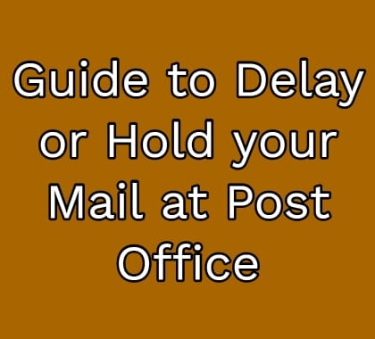 Delay or Hold your Mail at Post Office
